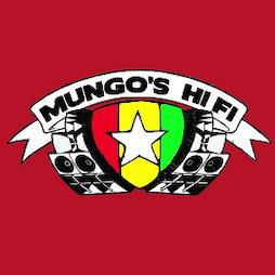Mungo's Hi Fi Soundsystem Tour 2022 Tickets | The Warehouse Leeds  | Sat 12th March 2022 Lineup