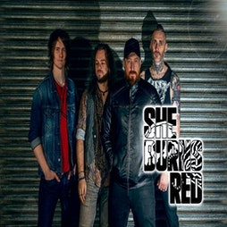 SHE BURNS RED plus support Tickets | DreadnoughtRock Bathgate  | Fri 3rd September 2021 Lineup