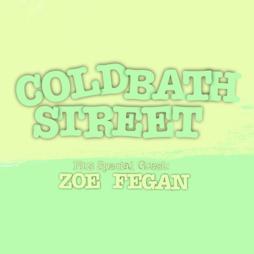 COLD BATH STREET + ZOE FEGAN - Socially Distanced Gig Tickets | The Ferret  Preston  | Fri 18th June 2021 Lineup