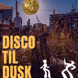 DISCO TIL DUSK Tickets | Jacobs Roof Garden Cardiff  | Sat 18th September 2021 Lineup