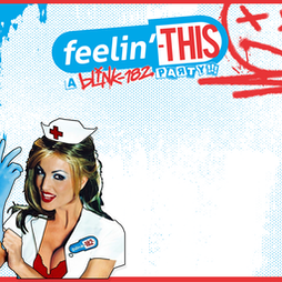 Feelin' This - A Blink-182 Party Tickets | Lending Room  The Library Leeds  | Fri 10th September 2021 Lineup