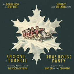 Xmas House Party Tickets   Boiler Shop Newcastle Upon Tyne    Sat 18th December 2021 Lineup