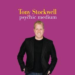 Tony Stockwell - Psychic Medium   Chequer Mead Community Arts Centre East Grinstead    Wed 6th October 2021 Lineup