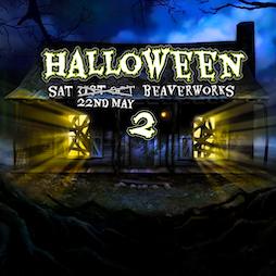 Halloween 2 Tickets   Beaver Works Leeds    Sat 22nd May 2021 Lineup
