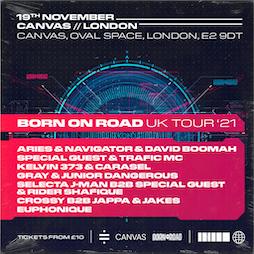Born On Road UK Tour 2021 Tickets | Canvas London  | Fri 19th November 2021 Lineup