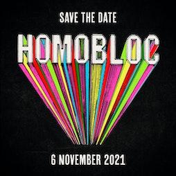 HOMOBLOC Tickets | Depot (Mayfield) Manchester  | Sat 6th November 2021 Lineup