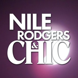Nile Rodgers & CHIC Tickets   Alexandra Head Cardiff    Sun 19th September 2021 Lineup