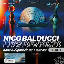 Luca Selects Launch With Nico Balducci and Luca De-Santo Tickets   SWG3 Poetry Club Glasgow    Sat 16th October 2021 Lineup