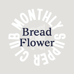 Manchester Union Supper Club with Bread Flower Tickets | Manchester Union Brewery  Manchester  | Thu 21st October 2021 Lineup