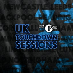 1Xtra UK Touchdown Sessions - Scotland & North England Focus Tickets | Virtual Event Online  | Thu 8th April 2021 Lineup