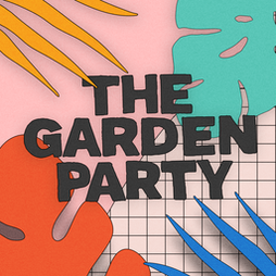 Venue: The Garden Party 2021 | Globe Waterside Leeds  | Sat 7th August 2021