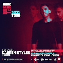 Hard Generation Tour Launch x Darren Styles + Special Guests Tickets | Ministry Of Sound London  | Fri 3rd September 2021 Lineup