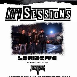 Corp Sessions featuring Lowdrive and Regulus Tickets | Corporation Sheffield  | Sat 6th March 2021 Lineup