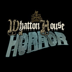 Venue: WHATTON HOUSE OF HORROR PRESENTS PURGATORY   Whatton House Loughborough    Wed 27th October 2021