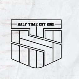 Half-Time • The Stash Sesh w/ Cheeky Jürgen • 29.09.21 Tickets | Revolution Cardiff  | Wed 29th September 2021 Lineup