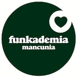 Funkademia at Mint Lounge Tickets | Mint Lounge Manchester  | Sat 31st July 2021 Lineup