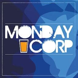 Monday Corp Tickets   Corporation Sheffield    Mon 26th July 2021 Lineup
