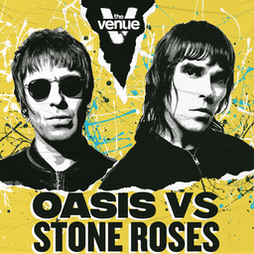 Oasis Vs Stone Roses - Manchester Freshers 2021 Tickets   The Venue Nightclub Manchester    Thu 16th September 2021 Lineup