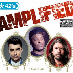 Amplified Tickets | 42nd Street Nightclub Manchester  | Wed 15th September 2021 Lineup