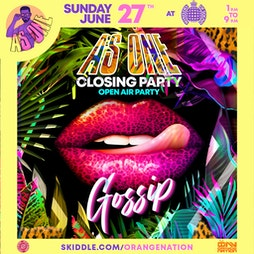 Gossip - As One Festival Weekender Tickets | Ministry Of Sound London  | Sun 27th June 2021 Lineup