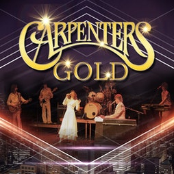 Carpenters Gold   Kings Theatre Portsmouth    Sat 2nd October 2021 Lineup