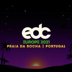 EDC Portugal 2021 Tickets | Praia Da Rocha Praia Da Rocha  | Sun 20th June 2021 Lineup