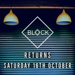 Venue: BLOCK is BACK | SUKi10C Birmingham  | Sat 16th October 2021