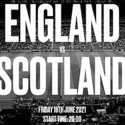 EURO 2021 - England vs Scotland Tickets   Hootananny Brixton London    Fri 18th June 2021 Lineup