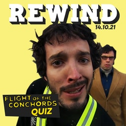 Rewind Flight of the Conchords Quiz Tickets | Play Brew Taproom Middlesbrough  | Thu 14th October 2021 Lineup