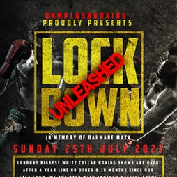 Lockdown Unleashed - A night of White Collar Boxing Tickets | The Clapham Grand London  | Sun 25th July 2021 Lineup