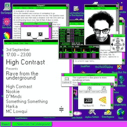High Contrast presents Rave From The Underground Tickets   Ernie's Yard London    Fri 3rd September 2021 Lineup
