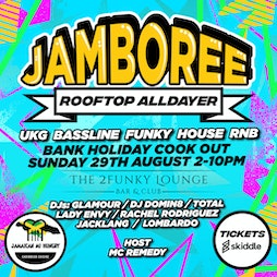 JAMBOREE Tickets | 2 Funky Lounge Leicester  | Sun 29th August 2021 Lineup
