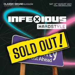 InfeXious: Back To Reality Rave Tickets | The Classic Grand Glasgow  | Sat 14th August 2021 Lineup