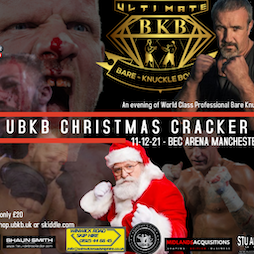 Ultimate Bare Knuckle Boxing - Christmas Cracker  Tickets | Bowlers Exhibition Centre Manchester  | Sat 11th December 2021 Lineup