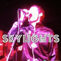 Mad Ferret Presents: Skylights + Local Support  Tickets   Downtown USA Elgin    Fri 6th August 2021 Lineup