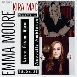 Kira Mac & Emma Moore Tickets | The Rigger Rock Venue Newcastle-Under-Lyme  | Fri 18th June 2021 Lineup