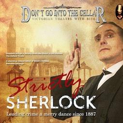 Strictly Sherlock! | Bridgwater  Arts  Centre Bridgwater  | Fri 8th October 2021 Lineup
