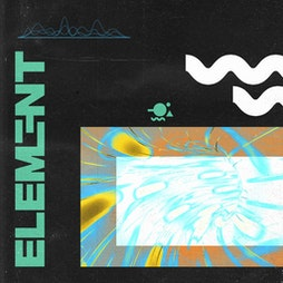 Element. First Dance | Hidden Tickets | Hidden Manchester  | Wed 23rd June 2021 Lineup