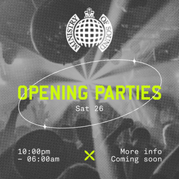 Ministry of Sound: Opening Weekend Tickets | Ministry Of Sound London  | Sat 26th June 2021 Lineup