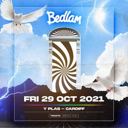 Bedlam in Cardiff is Back!! Tickets   Y Plas Cardiff    Fri 29th October 2021 Lineup