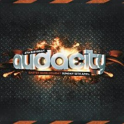 Audacity 4th Birthday - Easter Sunday Bank Holiday Banger | Pure Nightclub Wigan Wigan  | Sun 4th April 2021 Lineup