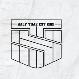 Half-Time - 00's Tracksuit Party - 06.10.21 Tickets   Revolution Cardiff    Wed 6th October 2021 Lineup