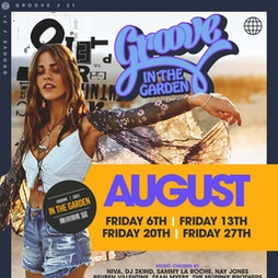 Groove In The Garden Tickets   54 LIVERPOOL Liverpool    Fri 6th August 2021 Lineup