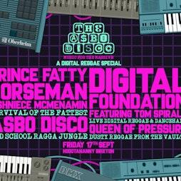 The ASBO Disco: Digital Reggae Special Tickets | Hootananny Brixton London  | Fri 17th September 2021 Lineup