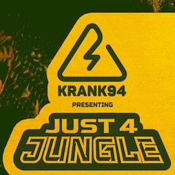 KRANK94 Pres. Just 4 Jungle! Tickets | Dare To Club Bristol  | Thu 4th November 2021 Lineup