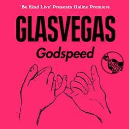 Be Kind Live Presents Glasvegas Tickets | Virtual Event Online  | Fri 9th April 2021 Lineup