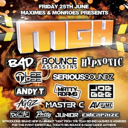 Monroes & Maximes Goes Hard (MGH) Tickets | Harveys Burnley Burnley  | Fri 25th June 2021 Lineup