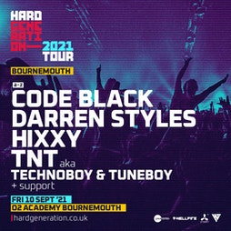 Hard Generation 2021 Tour Presents Darren Styles Tickets | O2 Academy Bournemouth Bournemouth  | Fri 10th September 2021 Lineup