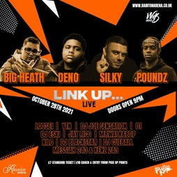 LINK UP LIVE WITH 'SILKY', DENO,BIG HEATH & POUNDZ Tickets | Rainton Arena Houghton-le-Spring  | Thu 28th October 2021 Lineup