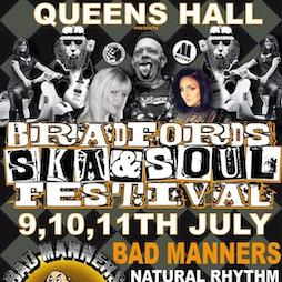 Bradford ska & soul festival @queens hall FT Bad Manners Tickets | Queens Hall Bradford  | Fri 9th July 2021 Lineup